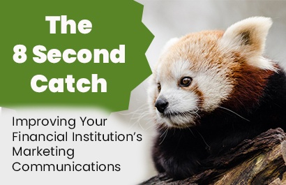 The 8 Second Catch - Improving Marketing Communications