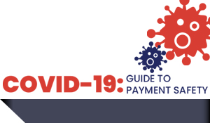 COVID-19: A Guide to Payment Safety [Infographic]