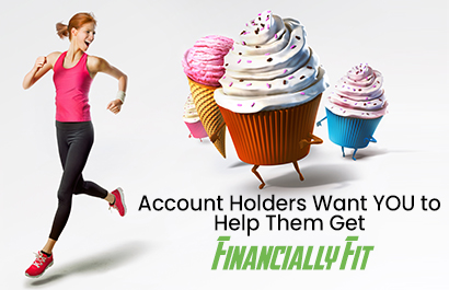 Your Account Holders Crave More, Better Communication